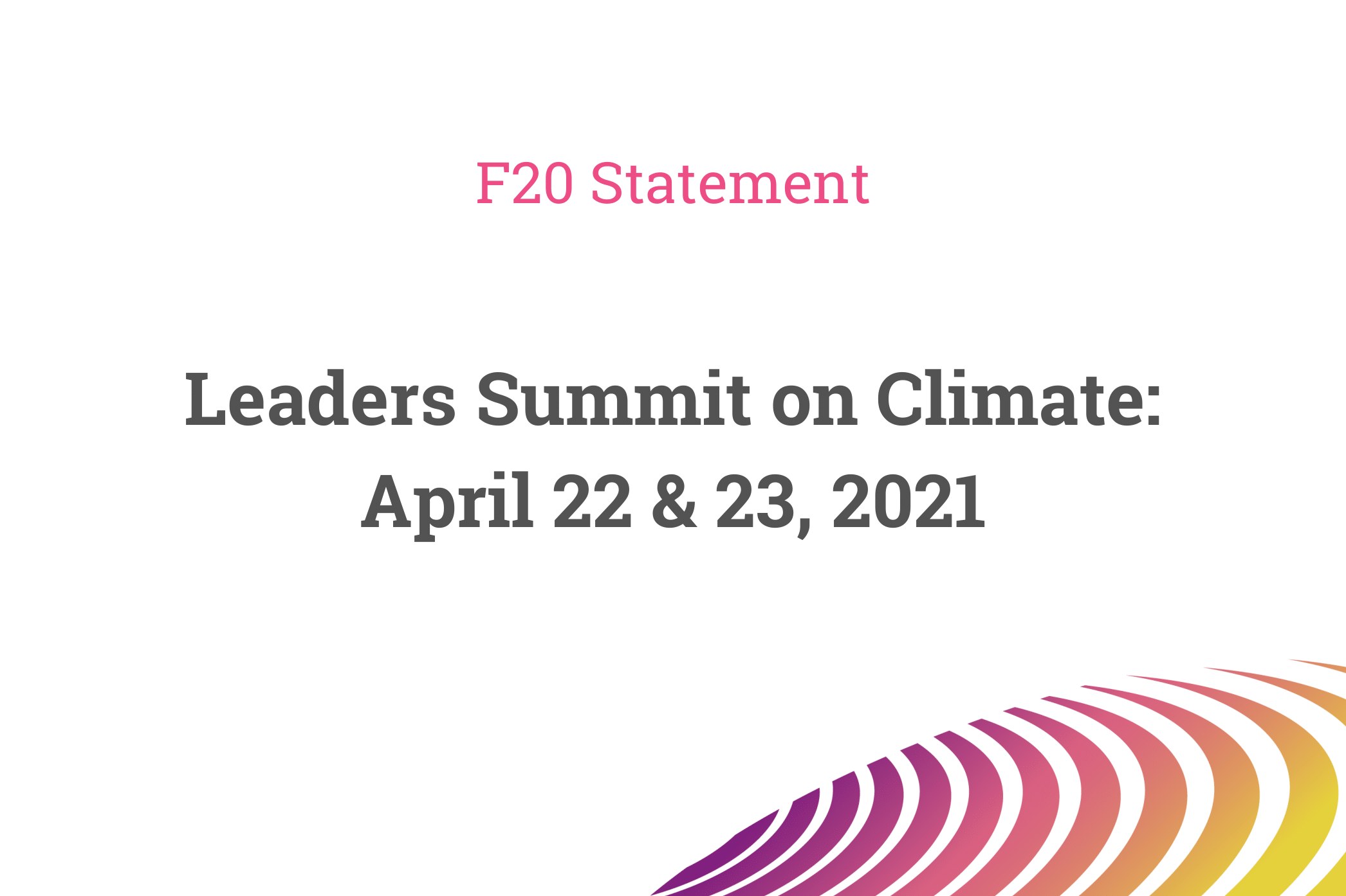F20 Statement on the Leaders Summit on Climate