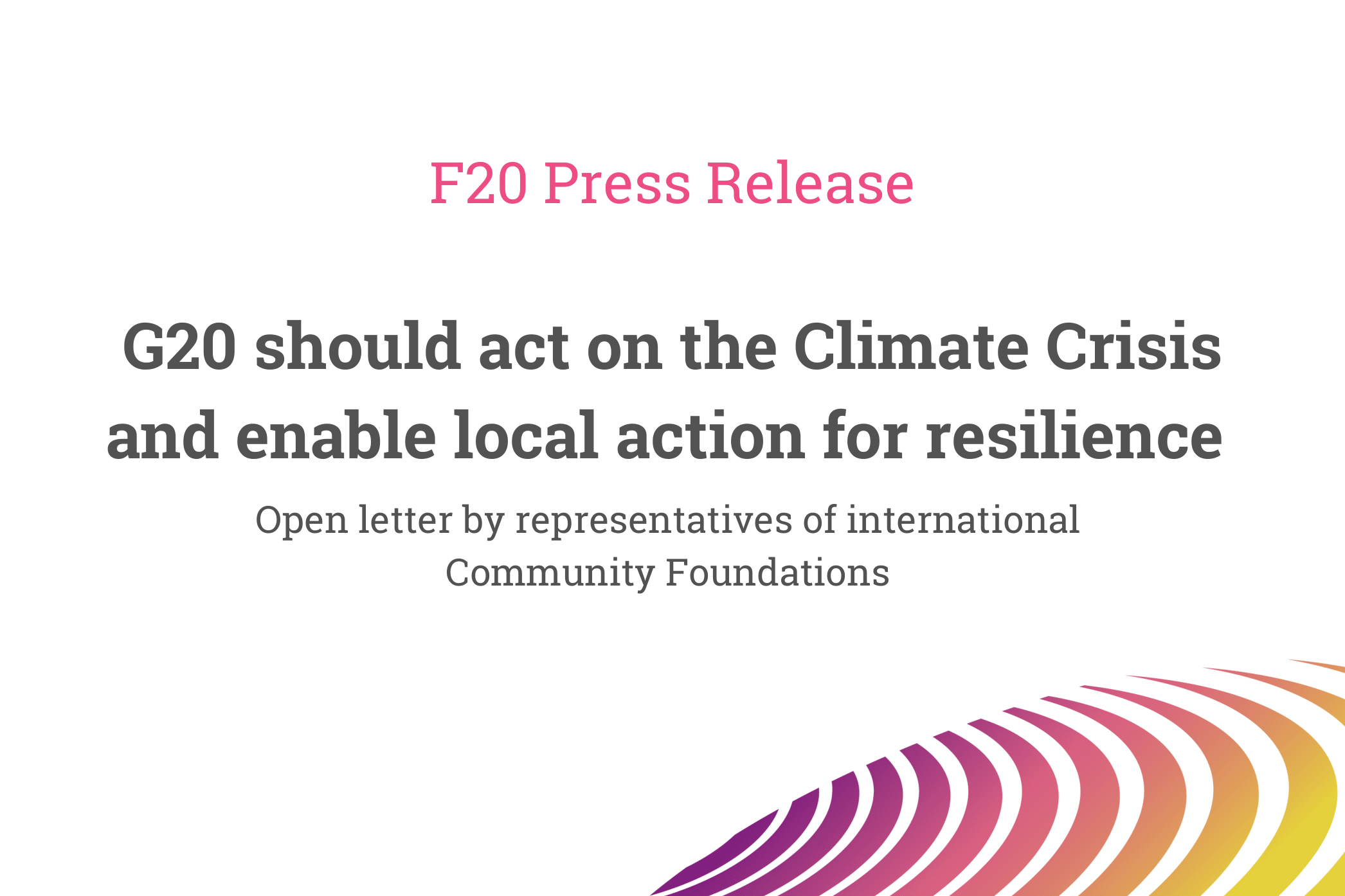 Open letter by representatives of international Community Foundations – Press Release of the Foundations Platform F20